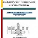 MANUAL DE CASOS PRÁCTICOS DE DERECHO PENAL
