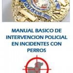 Manual Básico de Intervención Policial en Incidentes con Perros