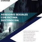 AGRESORES SEXUALES CON VICTIMA DESCONOCIDA